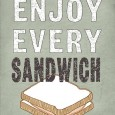 original_enjoy_every_sandwich_2